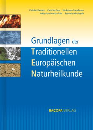 Buchcover: Grundlagen der Traditionellen Europäischen Naturheilkunde TEN